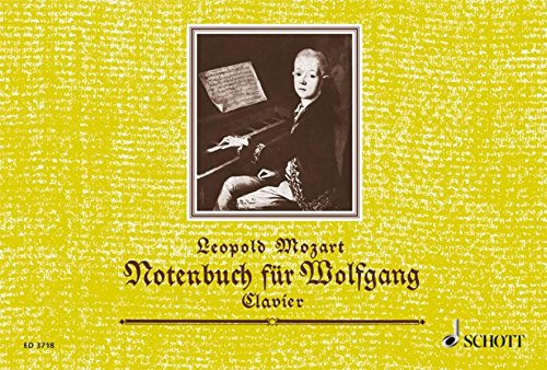 Notebook for Wolfgang: A Selection of the Easiest (Mozart Notebook)