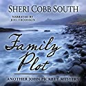Family Plot: Another John Pickett Mystery Hörbuch von Sheri Cobb South Gesprochen von: Joel Froomkin