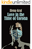 Love in the Time of Corona (Hobbs Book 3)