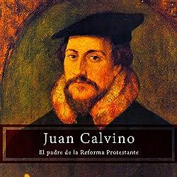 Juan Calvino [John Calvin]
