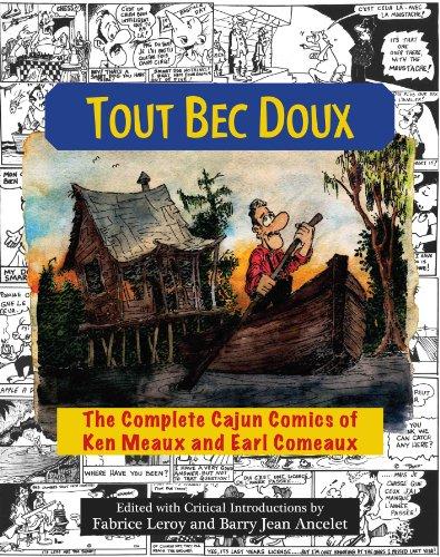 tout-bec-doux-the-complete-cajun-comics-of-ken-meaux-and-earl-comeaux
