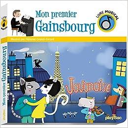 Mon Premier Gainsbourg 9782809662108 Amazon Com Books