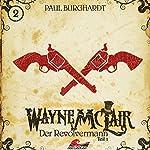 Der Revolvermann 1 (Wayne McLair 2)   Paul Burghardt