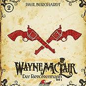 Der Revolvermann 1 (Wayne McLair 2) | Paul Burghardt