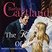 The Keys of Love (The Pink Collection 58) | Barbara Cartland