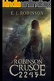 Robinson Crusoe 2245: (Book 2)