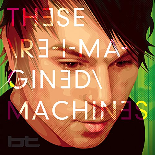 These Re-Imagined Machines by Sony Music Canada Inc.