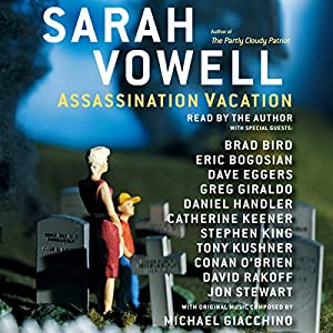 Assassination Vacation Audiobook