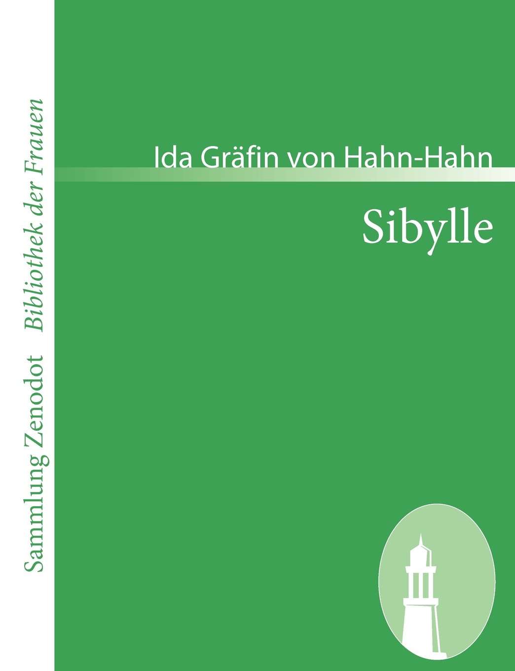 Download Sibylle (Sammlung Zenodot\bibliothek Der Frauen) (German Edition) pdf epub