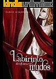Labirinto de Mil Corações Mudos (Portuguese Edition)