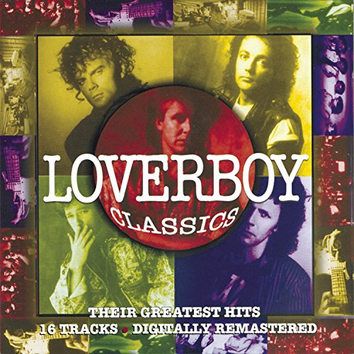 LOVERBOY - Loverboy Classics/Their Greate - Zortam Music