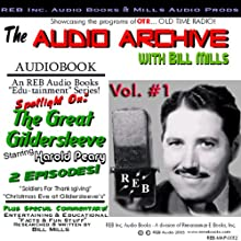 The Great Gildersleeve, Volume 1: An Audio Double Feature of Holiday Hilarity Starring Harold Peary Radio/TV Program by  Renaissance eBooks Narrated by Harold Peary, Bill Mills