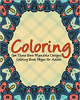 Coloring Get These Best Mandala Designs Book Pages For Adults Adult Mind Meditation Mandalas