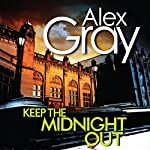 Keep the Midnight Out | Alex Gray