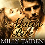A Mate's Bite: Sassy Mates, Book 2 | Milly Taiden
