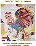 rooster quilt pattern - Doodle-Doo Rooster Collage Applique Quilt Pattern by Laura Heine from Fiberworks Inc. 35