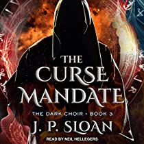 THE CURSE MANDATE: THE DARK CHOIR, BOOK 3