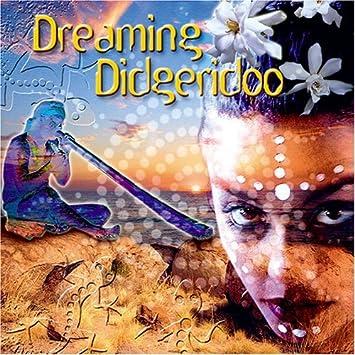Various Music Mosaic Artists - Dreaming Didgeridoo by Various Music