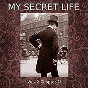 My Secret Life: Volume Two Chapter Twenty One | Dominic Crawford Collins