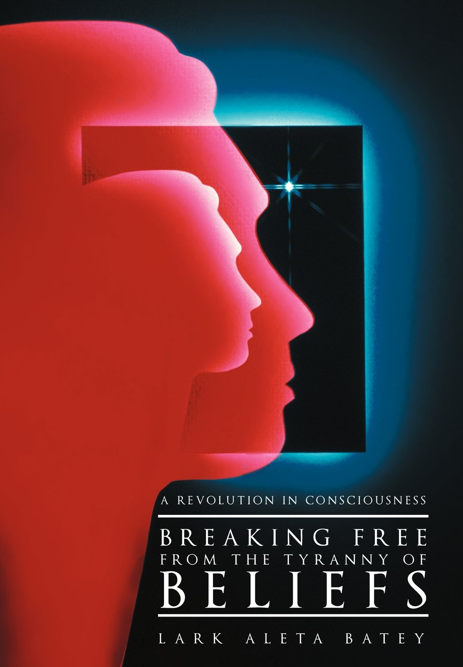 Download Breaking Free from the Tyranny of Beliefs: A Revolution in Consciousness pdf