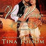 Final Affair: Venice Vampyr, Book 2   Tina Folsom