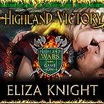 Highland Victory: Highland Wars Series #3   Eliza Knight