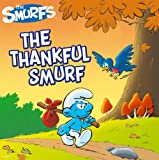The Thankful Smurf (Smurfs Classic)
