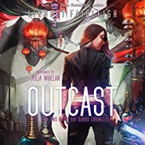 OUTCAST: KAT DUBOIS CHRONICLES, BOOK 2