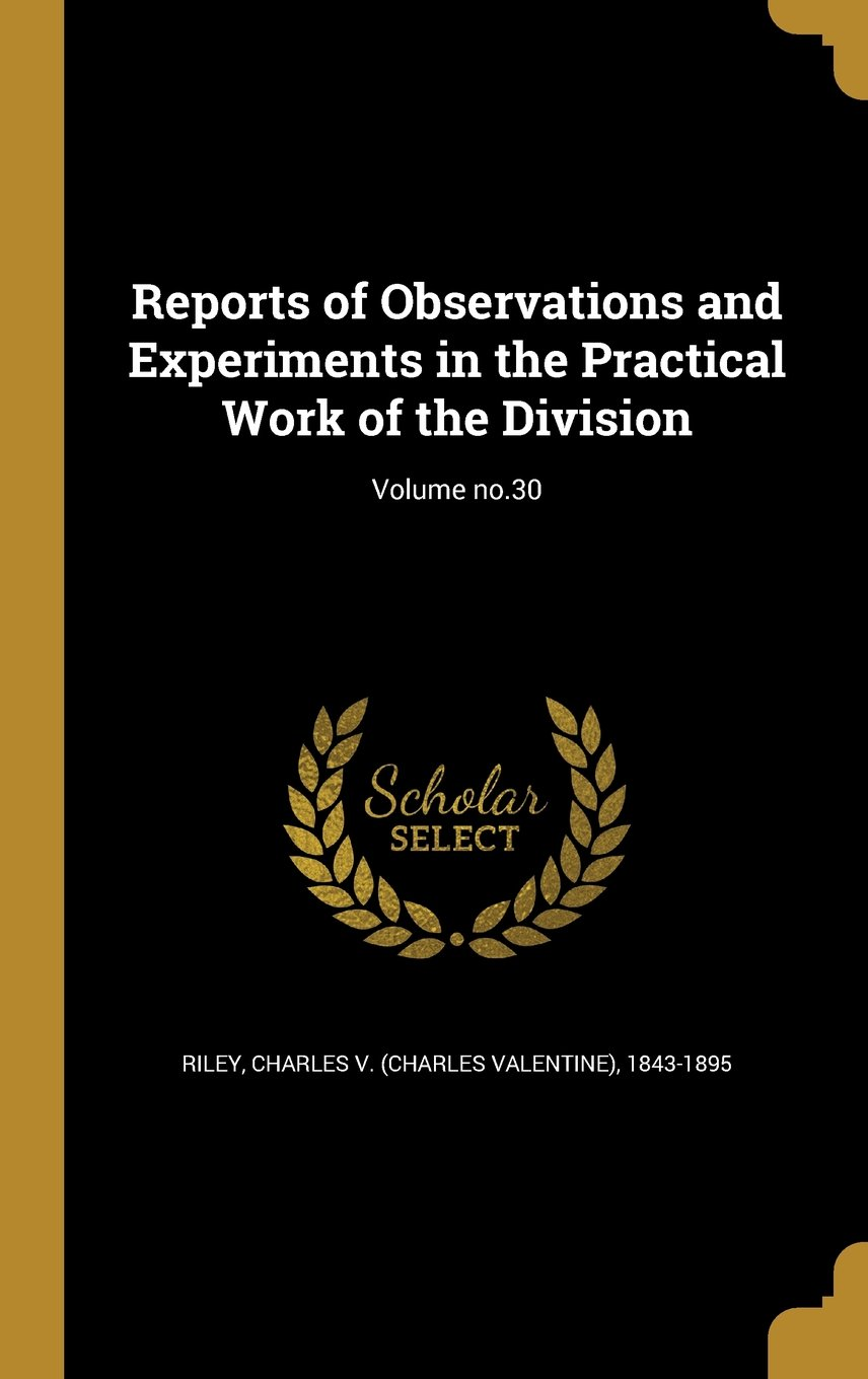 Reports of Observations and Experiments in the Practical Work of the Division; Volume No.30 pdf epub