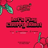 チェリーバレット - Let's Play Cherry Bullet (1st Single Album) CD+Booklet+Photocard+Sticker+Folded Poster [韓国盤]