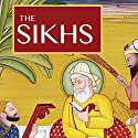 The Sikhs: A Brief Introduction Audiobook by Dr. Andrea Diem-Lane Narrated by Clay Lomakayu