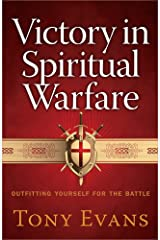 Victory in Spiritual Warfare: Outfitting Yourself for the Battle Paperback