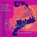 The Lady Vanishes   Ethel Lina White