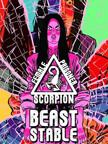 Female Prisoner Scorpion: Beast Stable ()