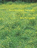 Neighborhood Naturalist, Nan Pendergrast, 0982900414