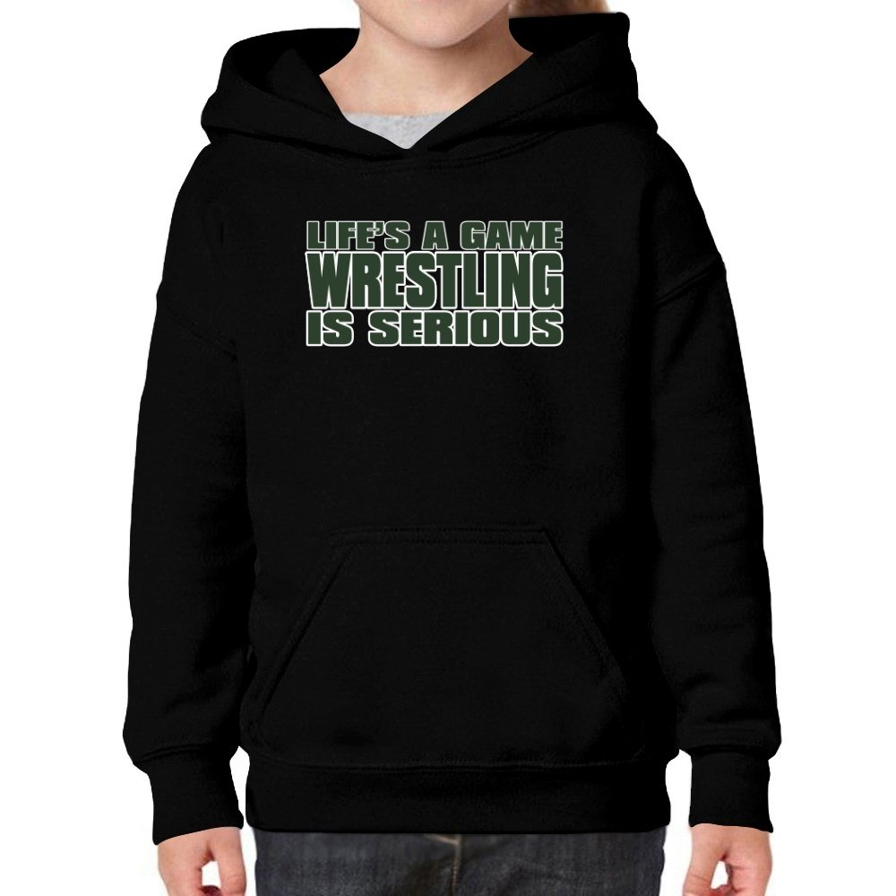 Teeburon Life Is A Game, Wrestling Is Serious !!! Girl Hoodie by Teeburon