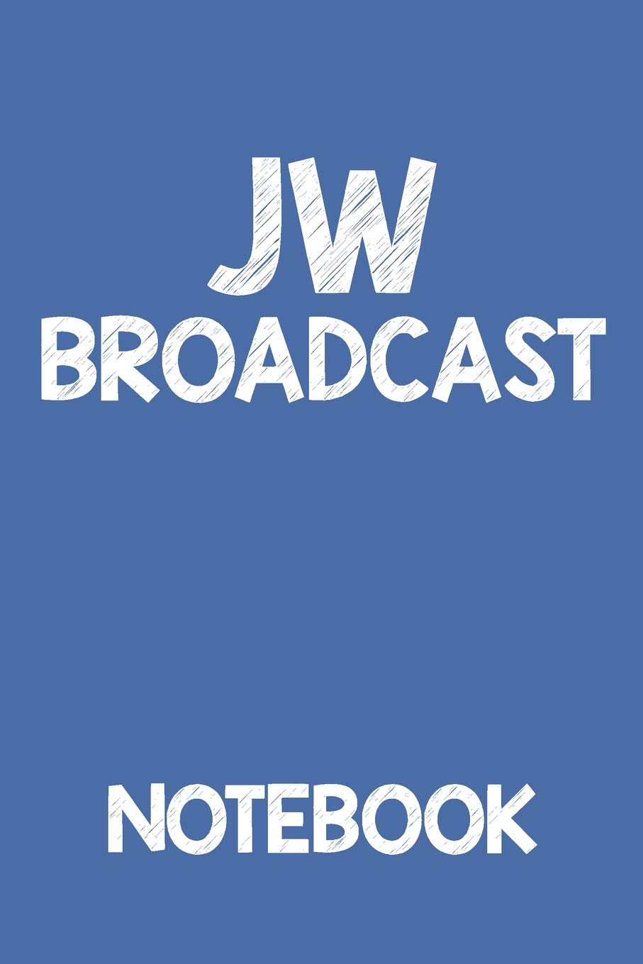 JW Broadcast Notebook: | Jehovah Witness Accessories Notebook