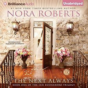 Amazon The Next Always Inn BoonsBoro Trilogy Book 1 Audible Audio Edition Nora Roberts MacLeod Andrews Brilliance Books