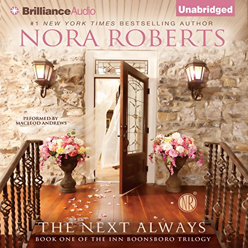 The Next Always: Inn BoonsBoro Trilogy, Book 1 Audiobook [Free Download by Trial] thumbnail
