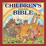 Children's Book of the Bible, Wallis C. Metts and Linda Kerr Causey, 0785378081