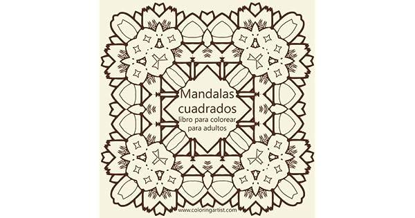Mandalas Cuadrados: Libro para colorear para adultos;Mandalas ...