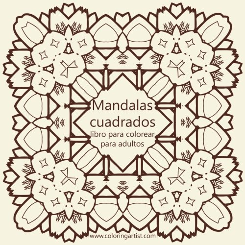 Amazon.com: Mandalas cuadrados libro para colorear para adultos 1 ...