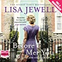 Before I Met You Audiobook by Lisa Jewell Narrated by Jane Collingwood