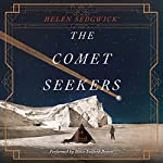 The Comet Seekers: A Novel | Helen Sedgwick
