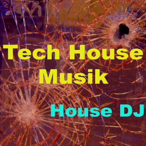 (Tech House Music (Mix))