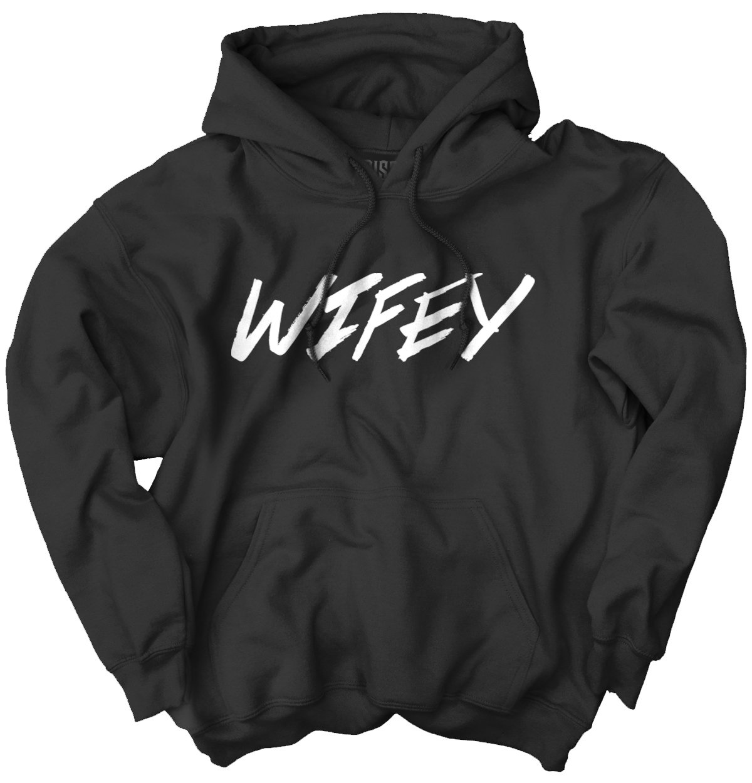 Wifey Cute Shirt | World Greatest Mom Mothers Day Couple Gift Hoodie Sweatshirt