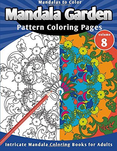 Download Mandalas to Color: Mandala Garden Pattern Coloring Pages PDF