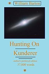 Hunting On Kunderer (Starover) Kindle Edition