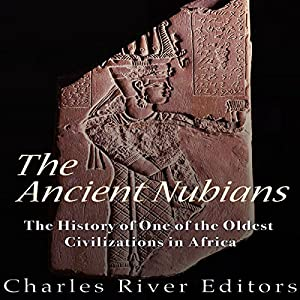 The Ancient Nubians Audiobook