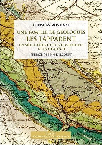 Livre gratuits Une famille de géologues : les Lapparent : Un siècle d'histoire & d'aventures de la géologie pdf epub